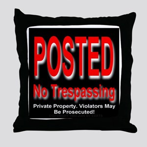 Posted. No Trespassing. Throw Pillow
